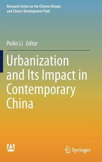 Urbanization and Its Impact in Contemporary China