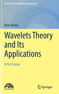 Wavelets Theory and Its Applications