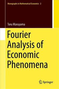 Fourier Analysis of Economic Phenomena