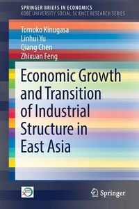 Economic Growth and Transition of Industrial Structure in East Asia