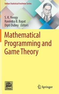 Mathematical Programming and Game Theory