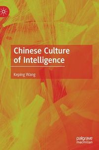 Chinese Culture of Intelligence
