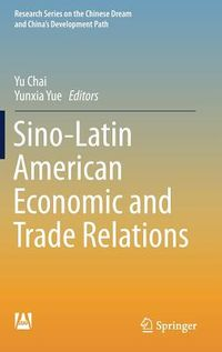 Sino-latin American Economic and Trade Relations