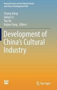 Development of China?s Cultural Industry