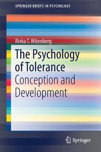 The Psychology of Tolerance
