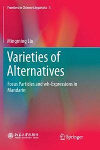 Varieties of Alternatives