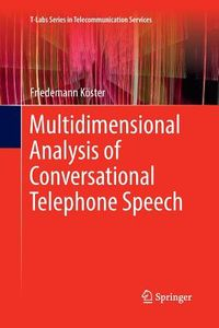 Multidimensional Analysis of Conversational Telephone Speech