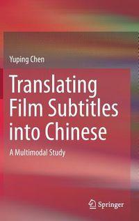 Translating Film Subtitles into Chinese