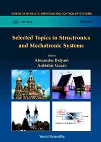 Selected Topics in Structronic and Mechatronic Systems