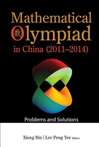 Mathematical Olympiad in China (2011-2014)
