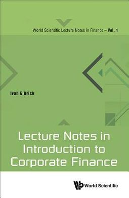 Lecture Notes in Introduction to Corporate Finance
