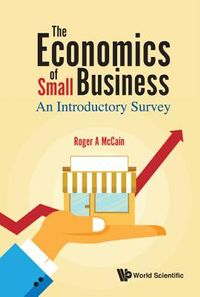 The Economics of Small Business