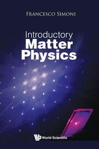 Introductory Matter Physics