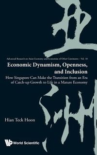 Economic Dynamism, Openness, and Inclusion