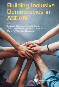 Building Inclusive Democracies in Asean
