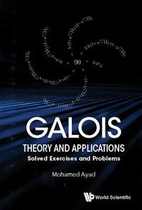 Galois Theory and Applications