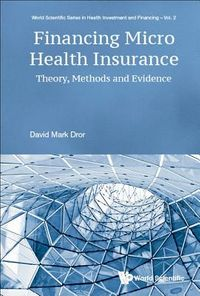 Financing Micro Health Insurance
