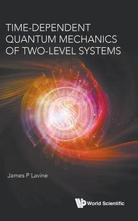 Time-dependent Quantum Mechanics of Two-level Systems