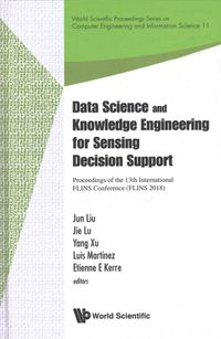 Data Science and Knowledge Engineering for Sensing Decision Support