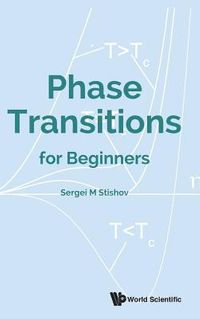 Phase Transitions for Beginners