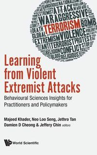Learning from Violent Extremist Attacks