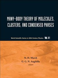 Many-Body Theory of Molecules, Clusters, and Condensed Phases
