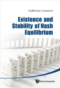 Existence and Stability of Nash Equilibrioum
