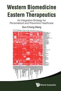 Western Biomedicine and Eastern Therapeutics