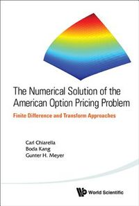 The Numerical Solution of the American Option Pricing Problem