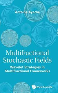 Multifractional Stochastic Fields