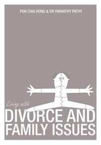 Living With Divorce and Family Issues