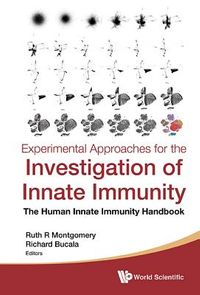 Experimental Approaches for the Investigation of Innate Immunity
