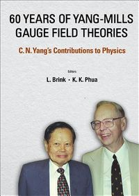 60 Years of Yang-Mills Gauge Field Theories