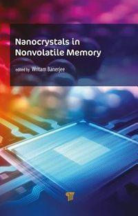 Nanocrystals in Nonvolatile Memory