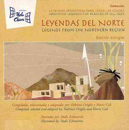 Leyendas del norte / Legends from the Northern Region