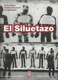 El Siluetazo/ The silhouette
