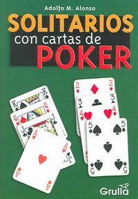 Solitarios Con Cartas De Poker / Solitaire with Poker Cards
