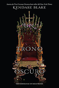 Un trono oscuro / One Dark Throne