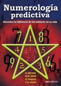 Numerologia Predictiva/ Numerology Prediction