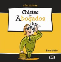 Chistes de Abogados/ Jokes About Lawyers