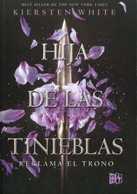 Hija de las tinieblas / And I Darken