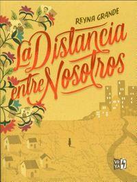 La distancia entre nosotros / The Distance Between Us