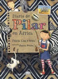 Diario de Pilar en ?frica / Pilar's Diary in Africa