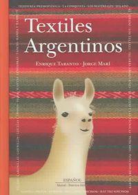 Textiles Argentinos/ Argentine Textiles