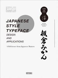 Japanese Style Typeface Design and Applications