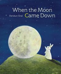 When the Moon Came Down