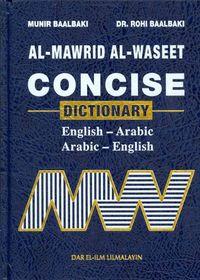 Al Mawrid Al Waseet Concise Dictionary English-Arabic : Arabic ? English