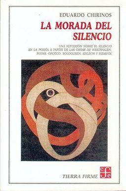 La morada del silencio/ The Dwelling of Silence
